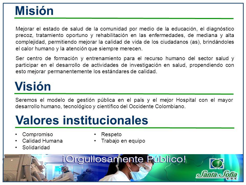 Misión Mejorar el estado de salud de la comunidad por medio de la educación, el diagnóstico precoz, tratamiento oportuno y rehabilitación en las enfer