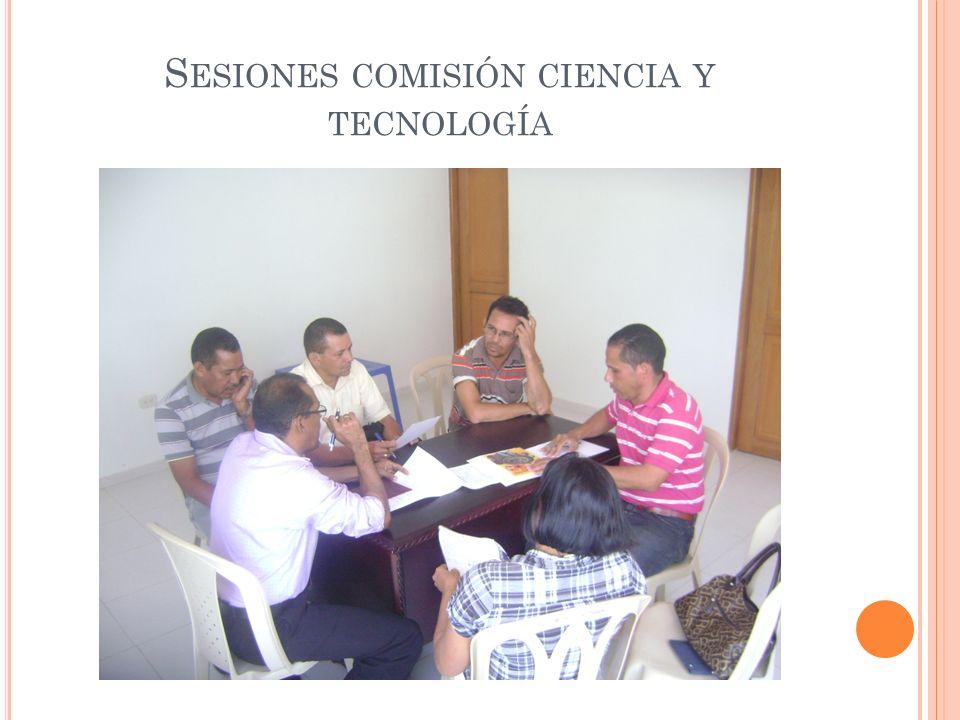 S ESIONES COMISIÓN CIENCIA Y TECNOLOGÍA
