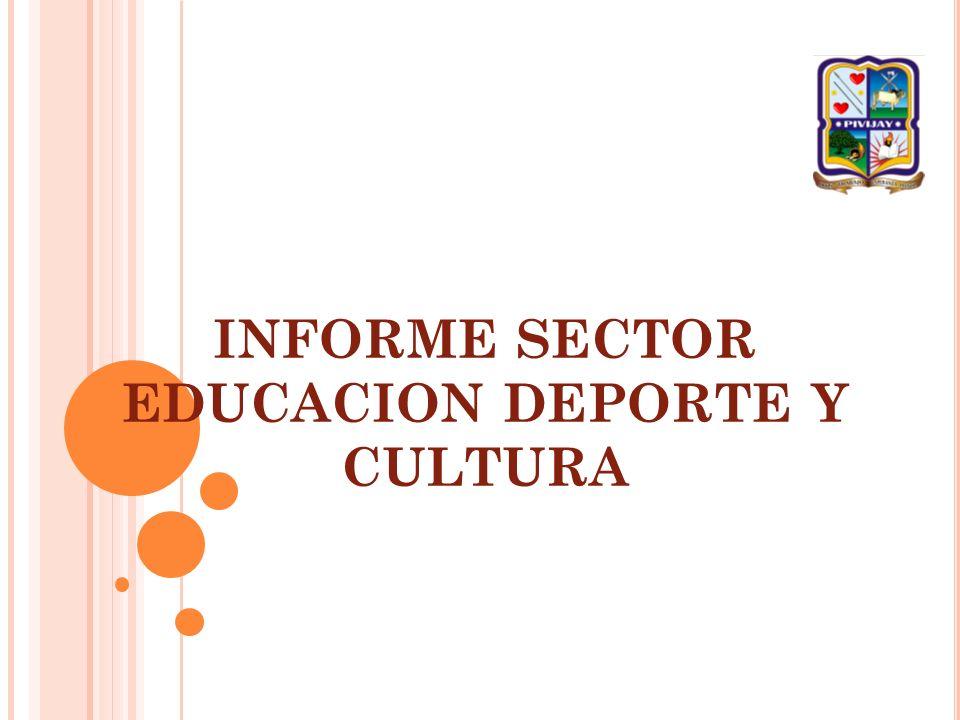 INFORME SECTOR EDUCACION DEPORTE Y CULTURA