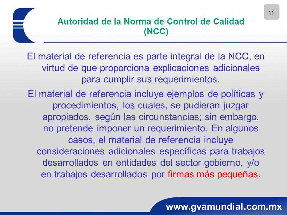 11 www.gvamundial.com.mx Autoridad de la Norma de Control de Calidad (NCC) El material de referencia es parte integral de la NCC, en virtud de que pro