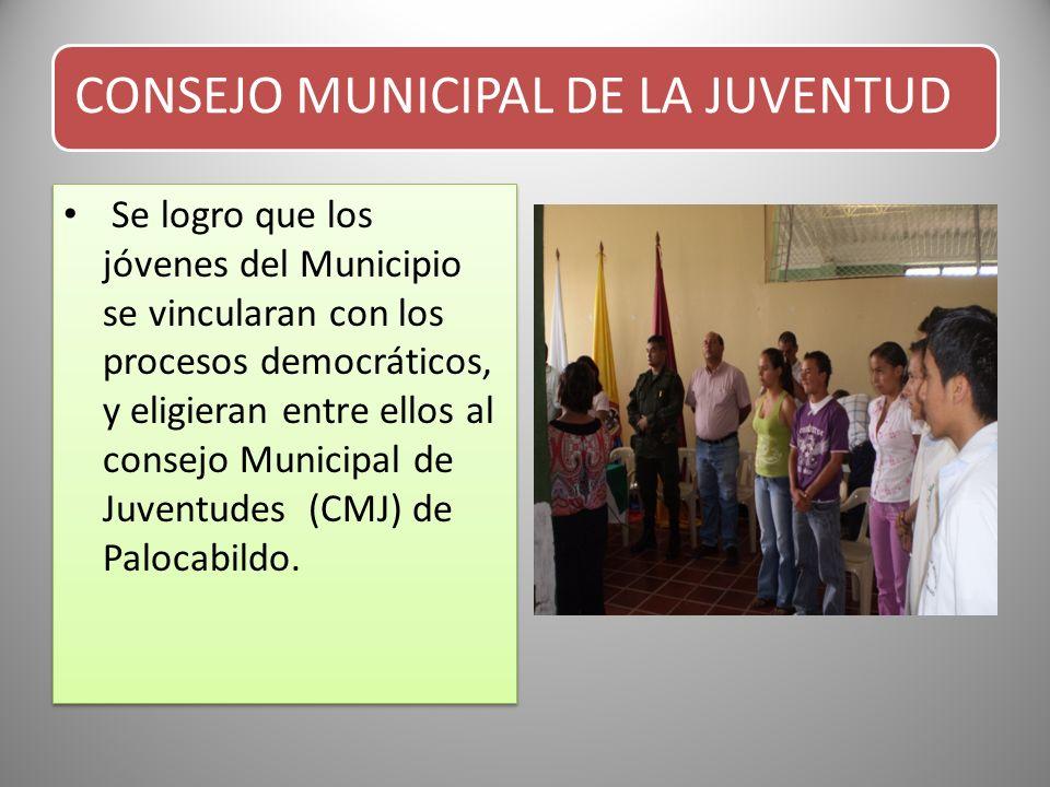 CONSEJO MUNICIPAL DE LA JUVENTUD Se logro que los jóvenes del Municipio se vincularan con los procesos democráticos, y eligieran entre ellos al consej