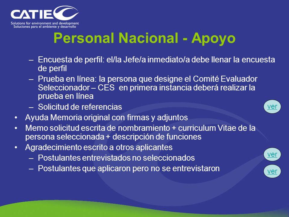 Personal Nacional - Apoyo –Encuesta de perfil: el/la Jefe/a inmediato/a debe llenar la encuesta de perfil –Prueba en línea: la persona que designe el