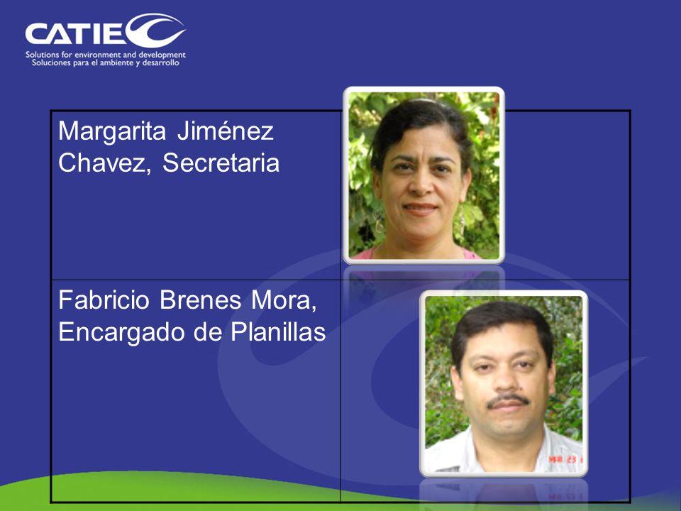 Margarita Jiménez Chavez, Secretaria Fabricio Brenes Mora, Encargado de Planillas