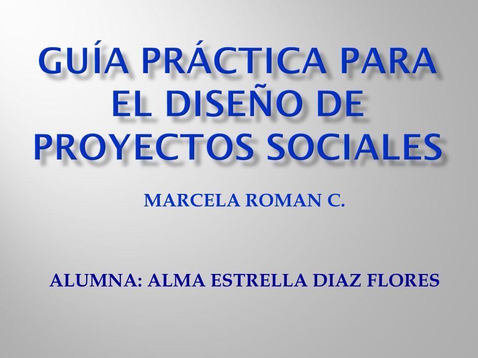 MARCELA ROMAN C. ALUMNA: ALMA ESTRELLA DIAZ FLORES