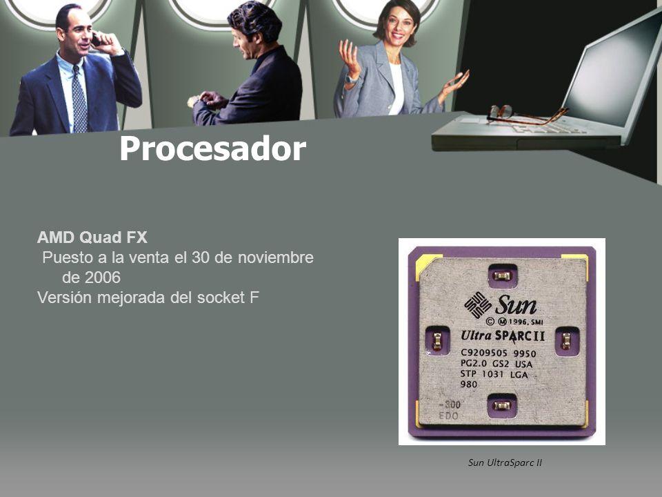 Procesador Sun UltraSparc II AMD Quad FX Puesto a la venta el 30 de noviembre de 2006 Versión mejorada del socket F
