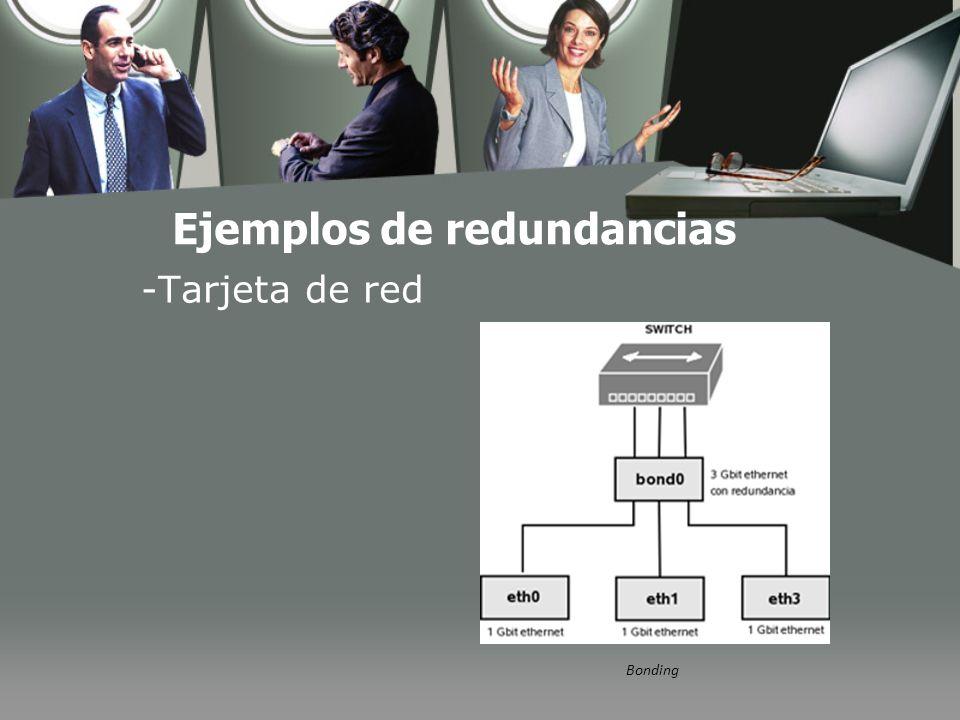 Ejemplos de redundancias -Tarjeta de red Bonding