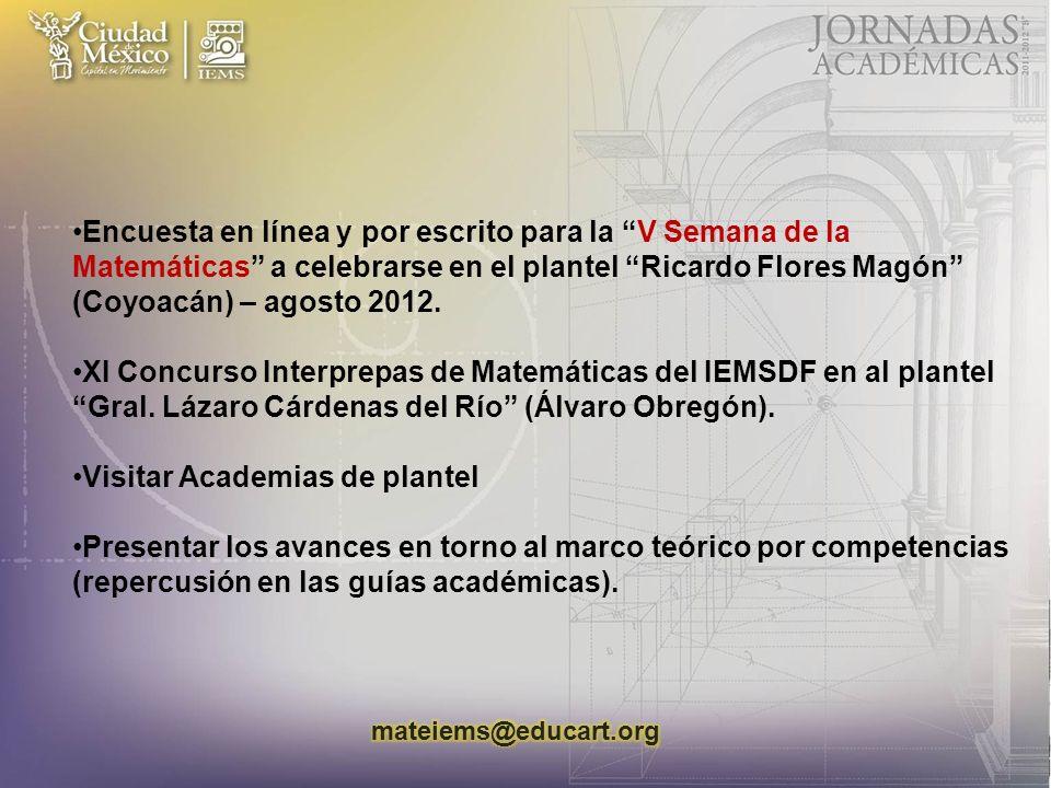 Encuesta en línea y por escrito para la V Semana de la Matemáticas a celebrarse en el plantel Ricardo Flores Magón (Coyoacán) – agosto 2012.