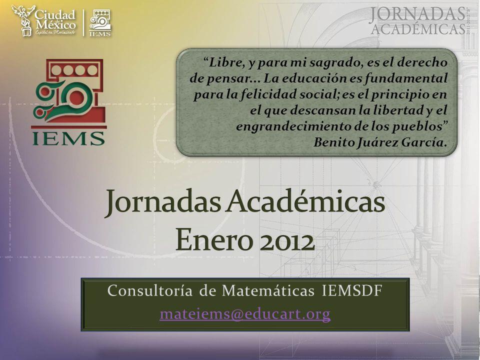 Consultoría de Matemáticas IEMSDF mateiems@educart.org Libre, y para mi sagrado, es el derecho de pensar...