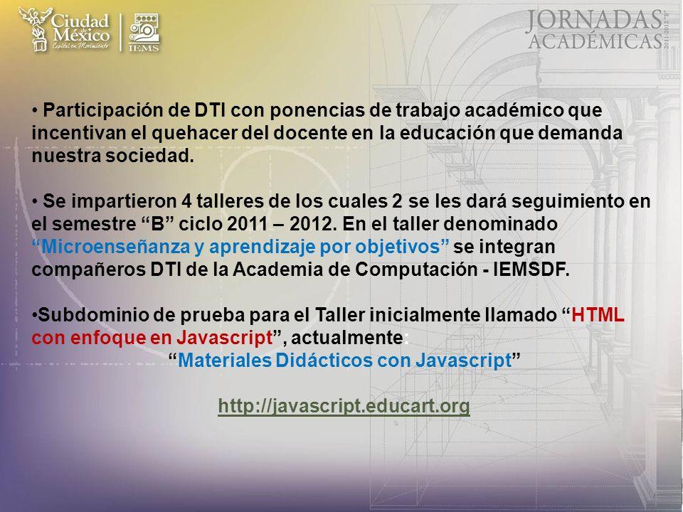 Participación de DTI con ponencias de trabajo académico que incentivan el quehacer del docente en la educación que demanda nuestra sociedad.