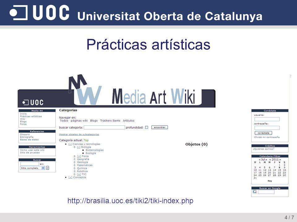 4 / 7 Prácticas artísticas http://brasilia.uoc.es/tiki2/tiki-index.php