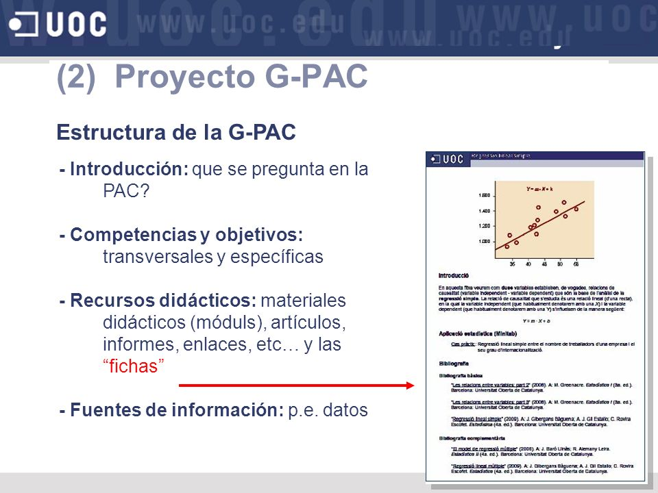 (2) Proyecto G-PAC Estructura de la G-PAC - Introducción: que se pregunta en la PAC.