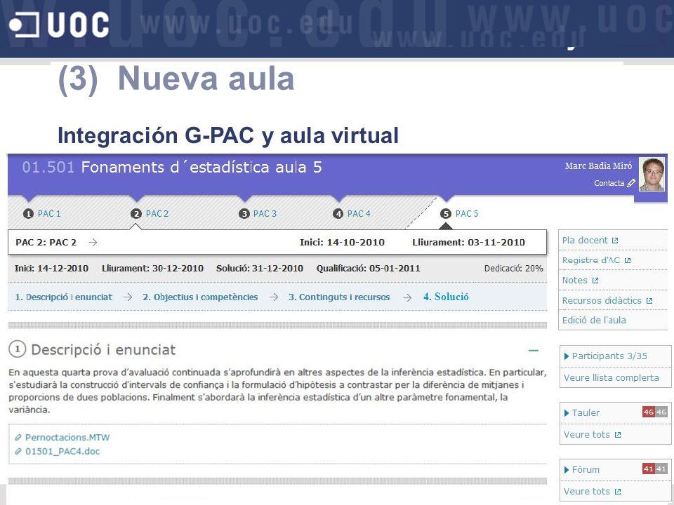 (3) Nueva aula Integración G-PAC y aula virtual 4. Solució