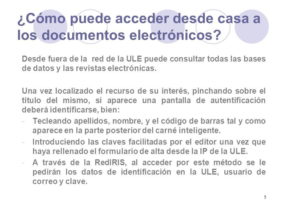 5 ¿Cómo puede acceder desde casa a los documentos electrónicos.