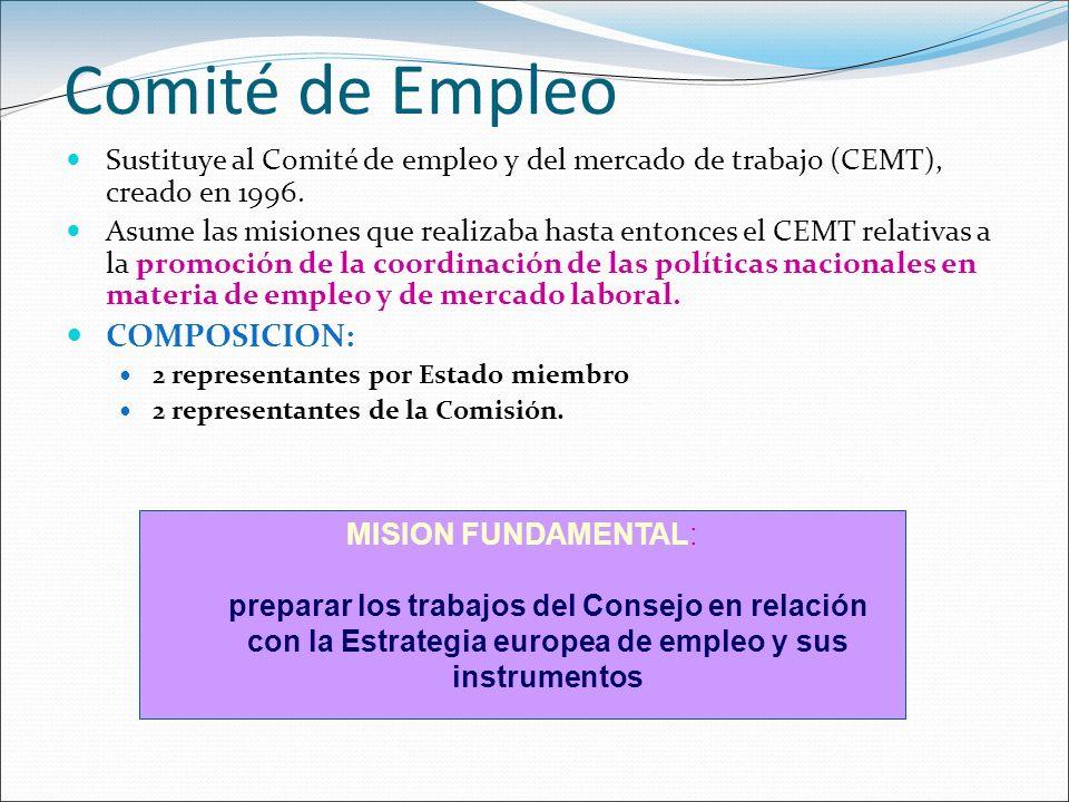 Comité de Empleo Sustituye al Comité de empleo y del mercado de trabajo (CEMT), creado en 1996. Asume las misiones que realizaba hasta entonces el CEM