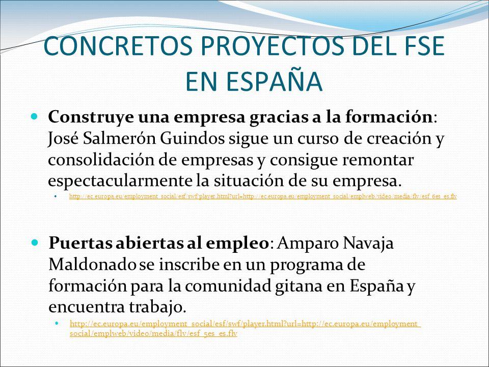 CONCRETOS PROYECTOS DEL FSE EN ESPAÑA Construye una empresa gracias a la formación: José Salmerón Guindos sigue un curso de creación y consolidación d