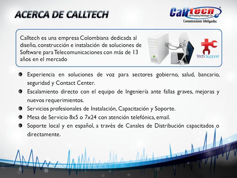 Experiencia en soluciones de voz para sectores gobierno, salud, bancario, seguridad y Contact Center. Escalamiento directo con el equipo de Ingeniería