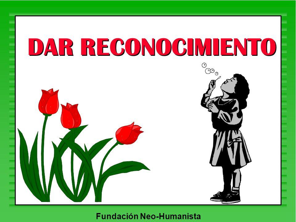 Fundación Neo-Humanista DAR RECONOCIMIENTO