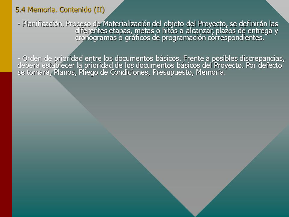 - Planificación. Proceso de Materialización del objeto del Proyecto, se definirán las diferentes etapas, metas o hitos a alcanzar, plazos de entrega y