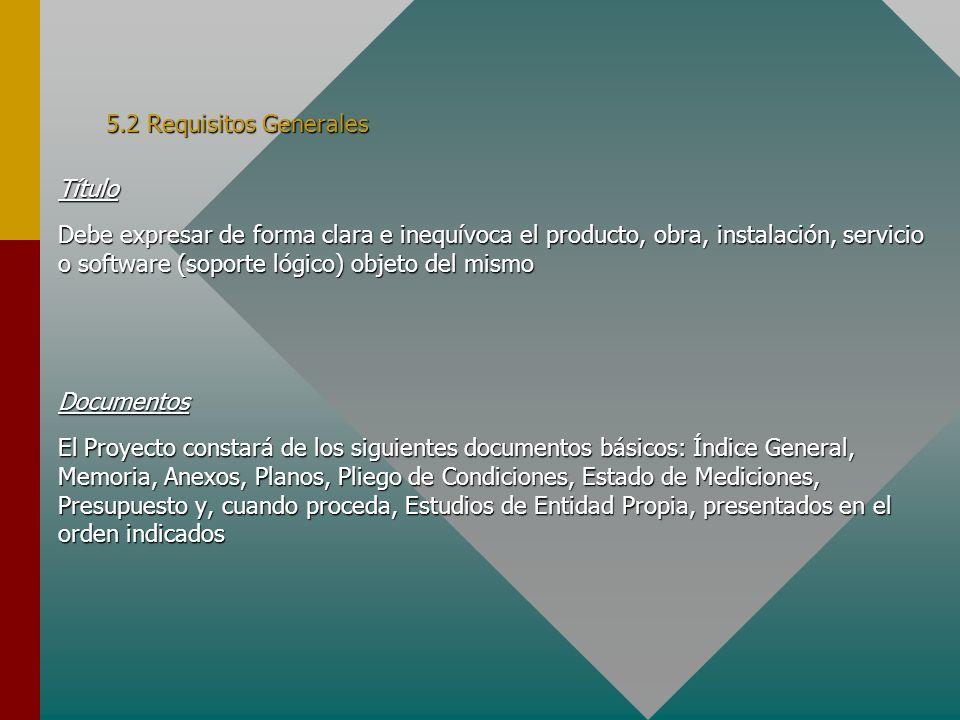 5.7 Pliego de Condiciones (I) Tienen como misión establecer las condiciones técnicas, económicas, administrativas y legales para que el objeto del Proyecto pueda materializarse en las condiciones especificadas, evitando posibles interpretaciones diferentes de las deseadas.