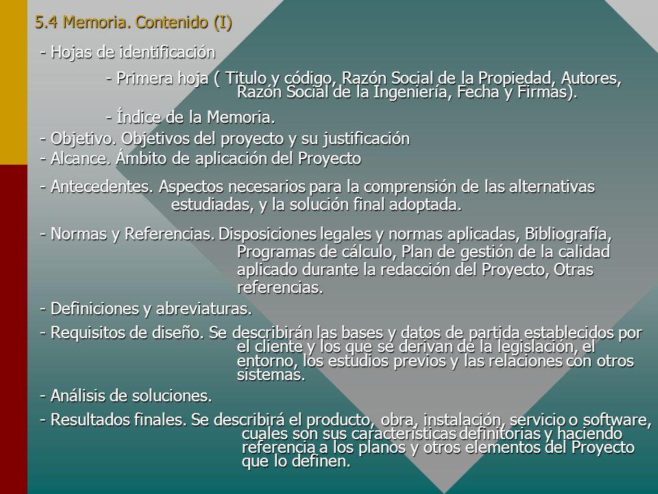 5.4 Memoria. Contenido (I) - Hojas de identificación - Primera hoja ( Titulo y código, Razón Social de la Propiedad, Autores, Razón Social de la Ingen