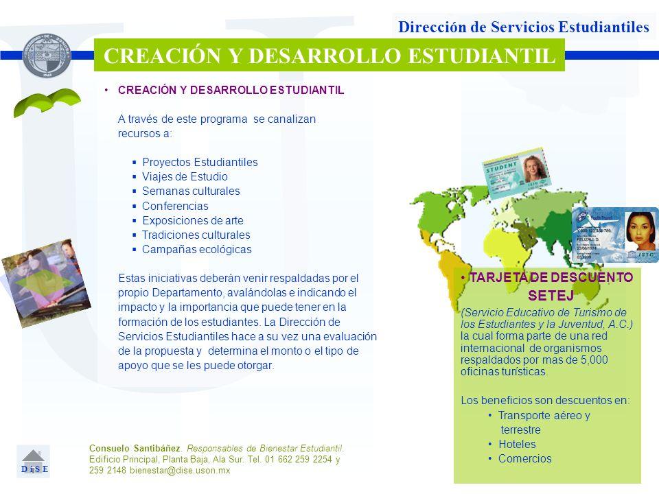 U Dirección de Servicios Estudiantiles CREACIÓN Y DESARROLLO ESTUDIANTIL A través de este programa se canalizan recursos a: Proyectos Estudiantiles Vi