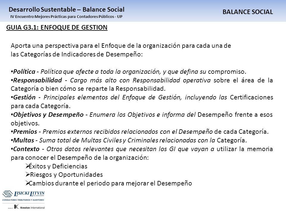 BALANCE SOCIAL Desarrollo Sustentable – Balance Social IV Encuentro Mejores Prácticas para Contadores Públicos - UP GUIA G3.1: ENFOQUE DE GESTION Apor