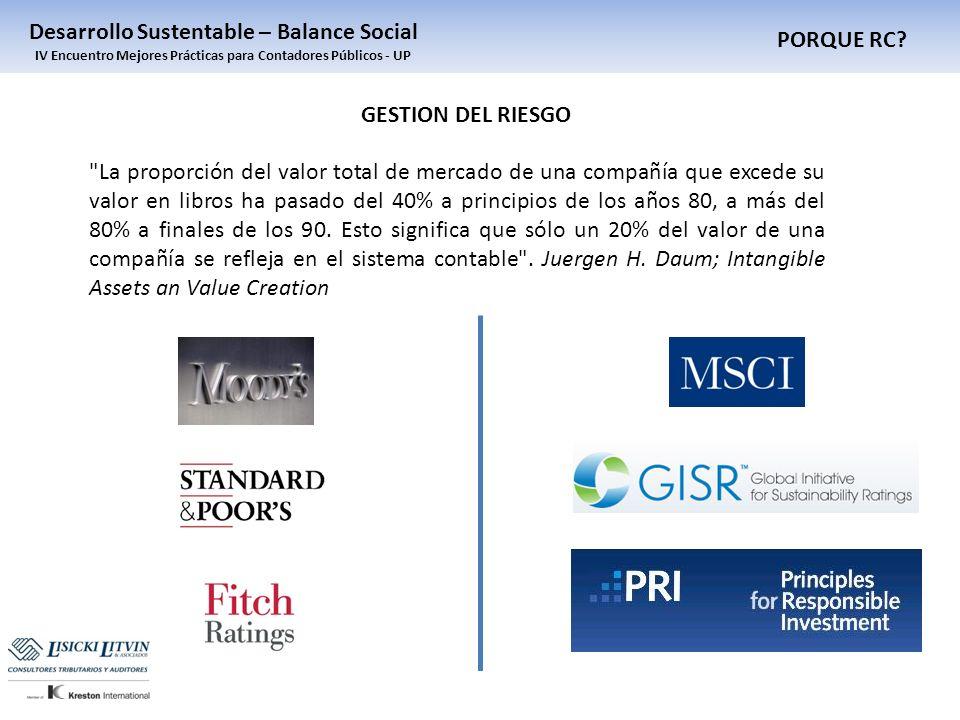 PORQUE RC? Desarrollo Sustentable – Balance Social IV Encuentro Mejores Prácticas para Contadores Públicos - UP
