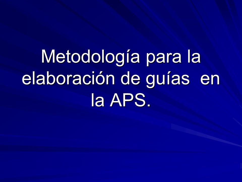 Metodología para la elaboración de guías en la APS.