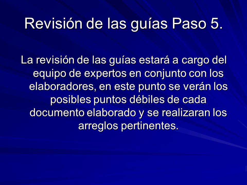 Revisión de las guías Paso 5.