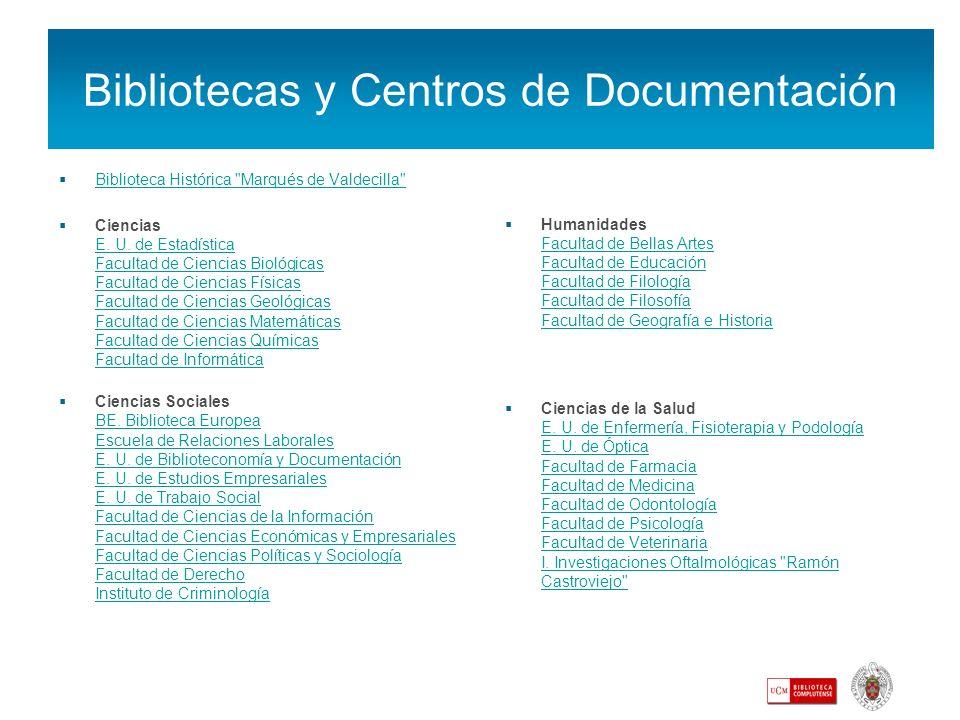 Bibliotecas y Centros de Documentación Biblioteca Histórica