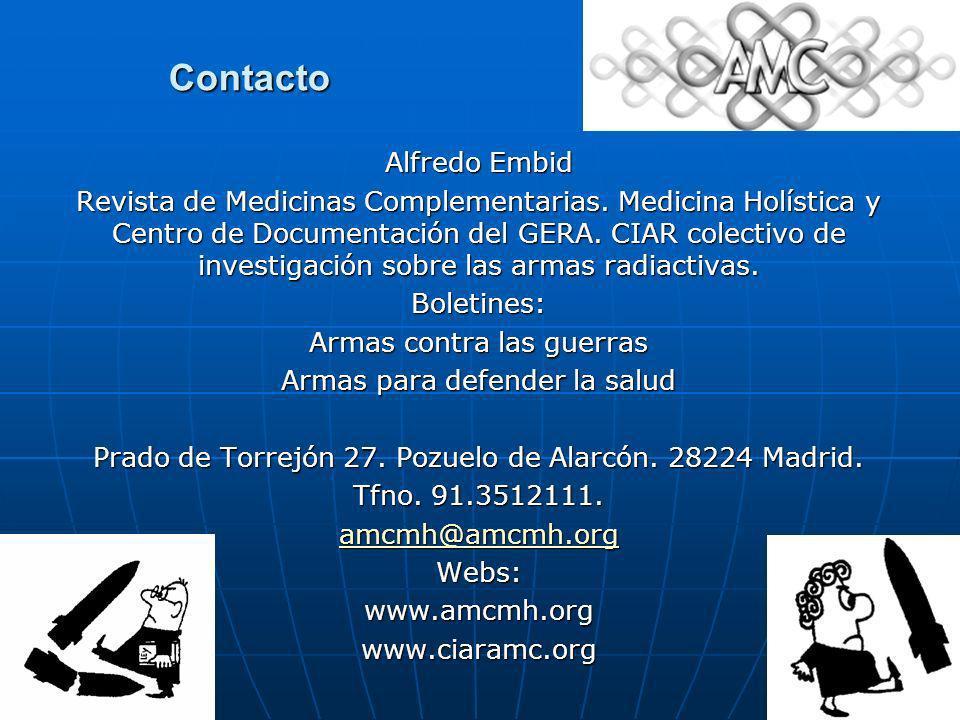 Contacto Alfredo Embid Revista de Medicinas Complementarias. Medicina Holística y Centro de Documentación del GERA. CIAR colectivo de investigación so