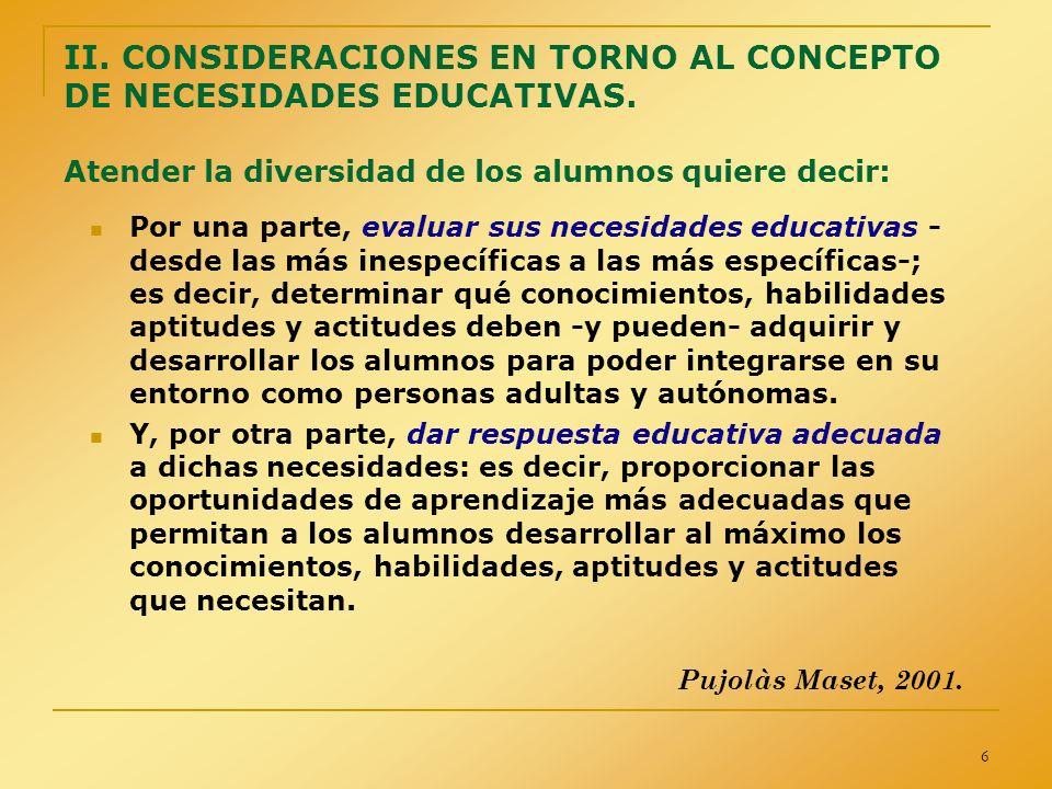 27 RESPUESTA A LAS NECESIDADES EDUCATIVAS ESPECÍFICAS: acciones desarrolladas por las Administraciones.