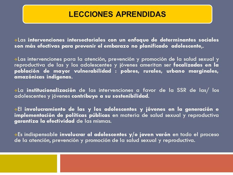 Las intervenciones intersectoriales con un enfoque de determinantes sociales son más efectivas para prevenir el embarazo no planificado adolescente,.