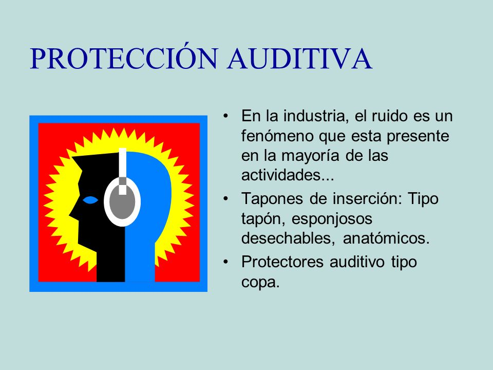 PROTECCIÓN AUDITIVA En la industria, el ruido es un fenómeno que esta presente en la mayoría de las actividades... Tapones de inserción: Tipo tapón, e
