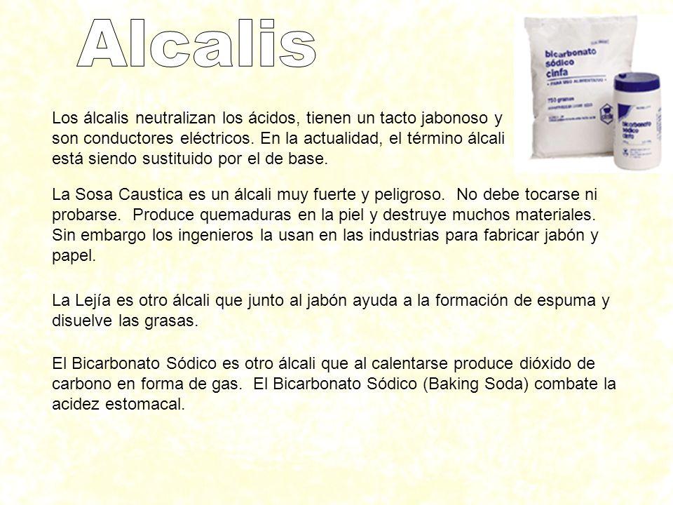 Los álcalis neutralizan los ácidos, tienen un tacto jabonoso y son conductores eléctricos. En la actualidad, el término álcali está siendo sustituido