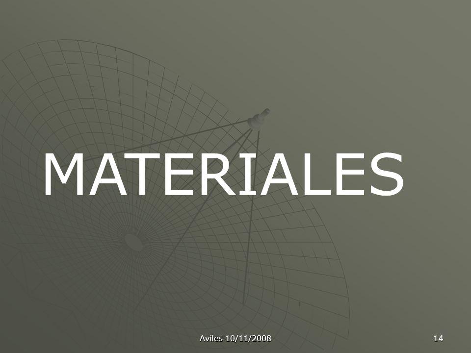 Aviles 10/11/2008 14 MATERIALES