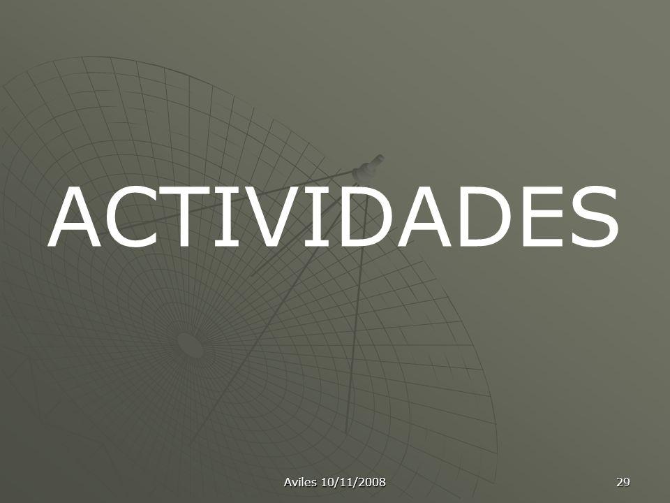 Aviles 10/11/2008 29 ACTIVIDADES