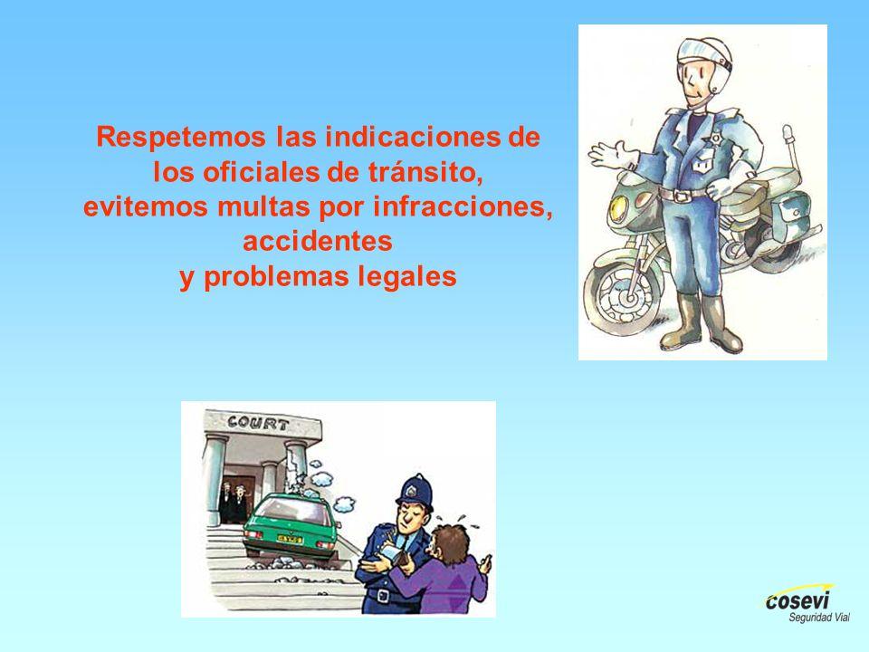 Respetemos las indicaciones de los oficiales de tránsito, evitemos multas por infracciones, accidentes y problemas legales
