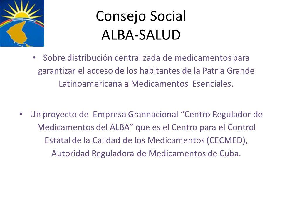 Consejo Social ALBA-SALUD Sobre distribución centralizada de medicamentos para garantizar el acceso de los habitantes de la Patria Grande Latinoameric