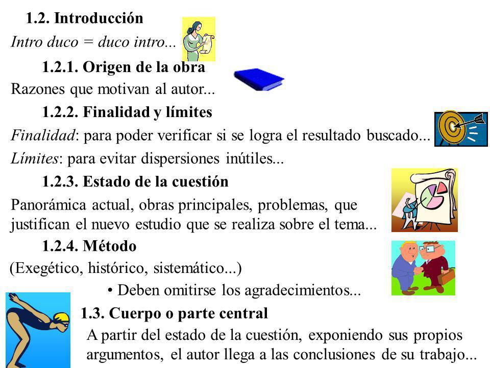 II.- LA ELABORACIÓN DE LA TESIS 1.- Estructura 1.1. Parte introductoria 1.1.1. Carátula Según el formato previsto: Reglamento, pág. 36 => 1.1.2. Indic