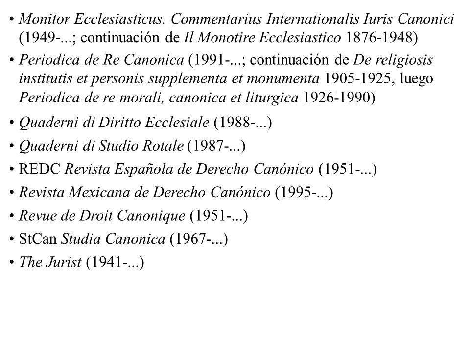 3.- Revistas AADC Anuario Argentino de Derecho Canónico (1994-...) Apollinaris. Comentarius Iuris Canonici (1928-...) Canon Law Abstracts (1956-...) C
