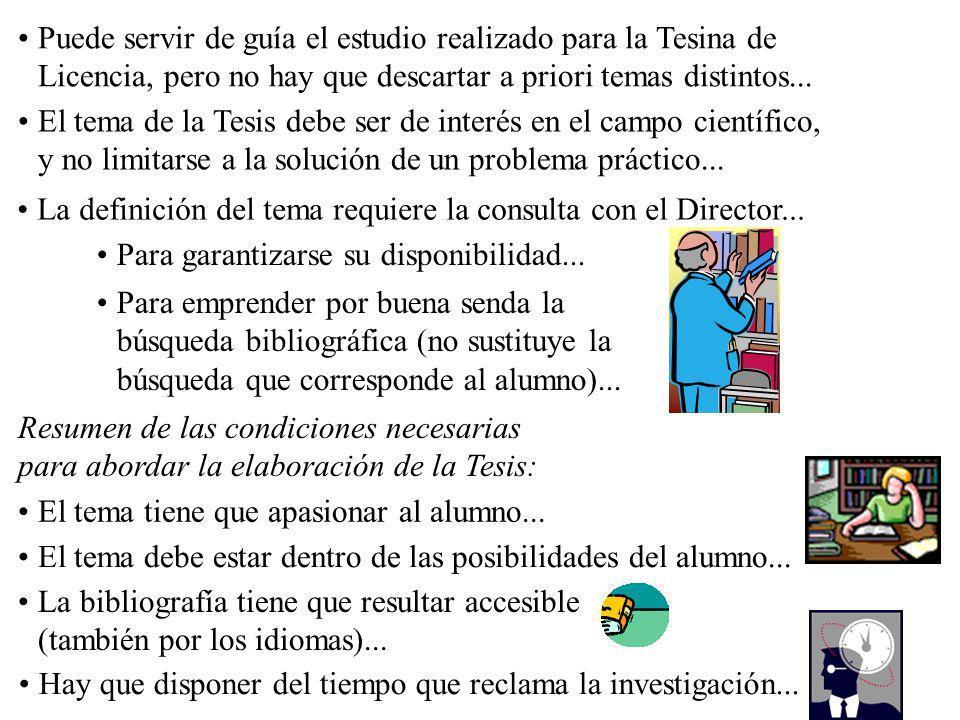 I.- LA PREPARACIÓN DE LA TESIS 1.- Trabajo de investigación La Tesis deberá hacer progresar a la ciencia canónica, enriqueciéndola con un aporte origi