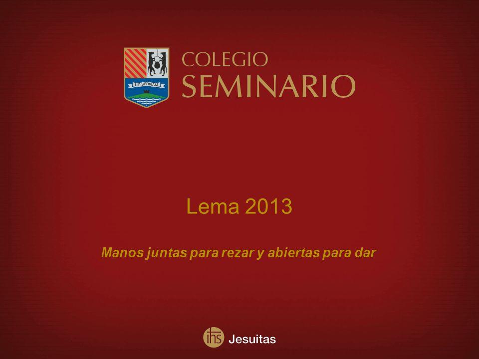 Lema 2013 Manos juntas para rezar y abiertas para dar