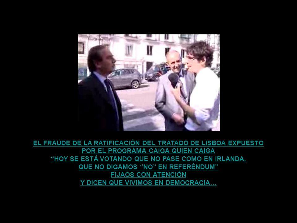 EL CONGRESO ESPAÑOL APRUEBA EL TRATADO DE LISBOA EL DÍA DEL PARTIDO DE EUROCOPA ENTRE ESPAÑA Y RUSIA SIN CONTAR CON EL PUEBLO ESPAÑOL