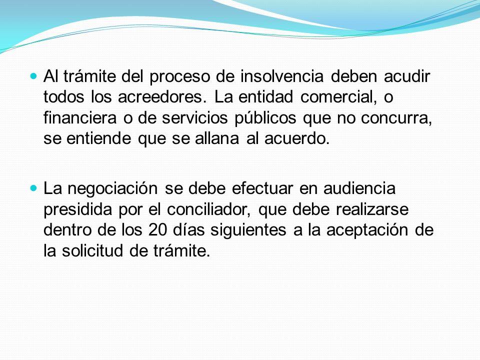 Al trámite del proceso de insolvencia deben acudir todos los acreedores.
