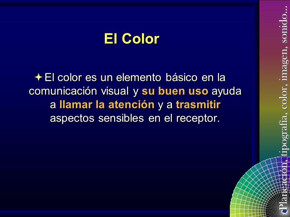 Planeación, tipografía, color, imagen, sonido… Aspectos que deben considerarse para la selección de Colores Adecuados
