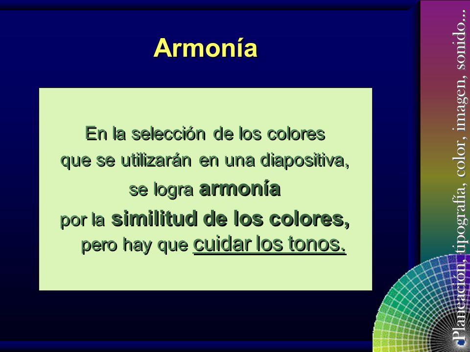 Planeación, tipografía, color, imagen, sonido… No es necesario conocer sobre teoría del color, sólo el aprovechar contrastes, tonos, combinaciones y l