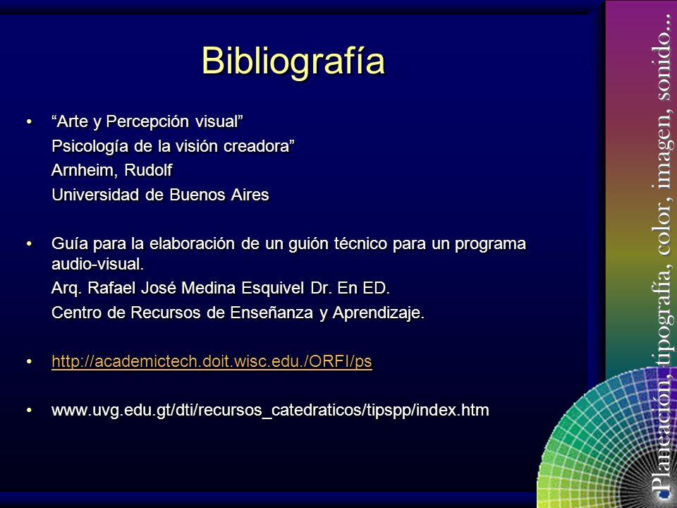 Planeación, tipografía, color, imagen, sonido… Bibliografía Manual sobre el uso del color para el Diseño Guinto Garay, Laura V. México, 1989. Tipo y C