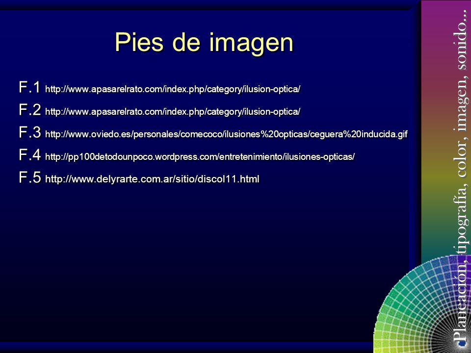 Planeación, tipografía, color, imagen, sonido… Bibliografía Arte y Percepción visual Psicología de la visión creadora Arnheim, Rudolf Universidad de B