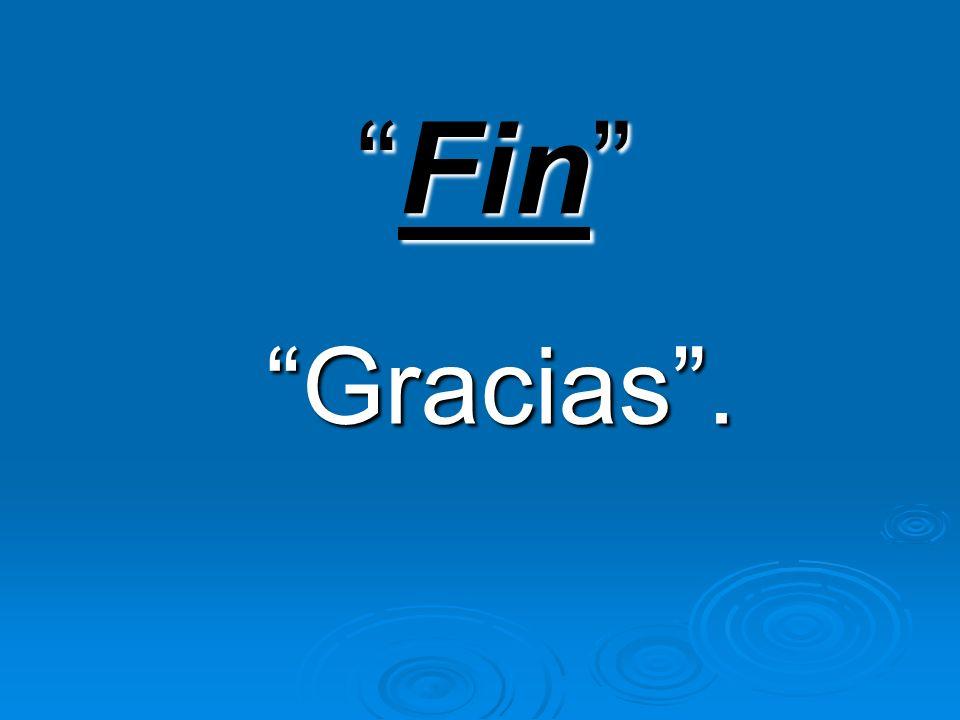 FinFin Gracias.